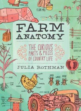 Farm Anatomy by Julia Rothman