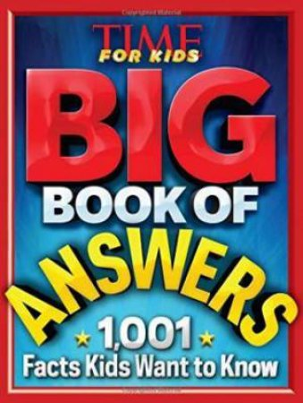 Time for Kids Big Book of Answers