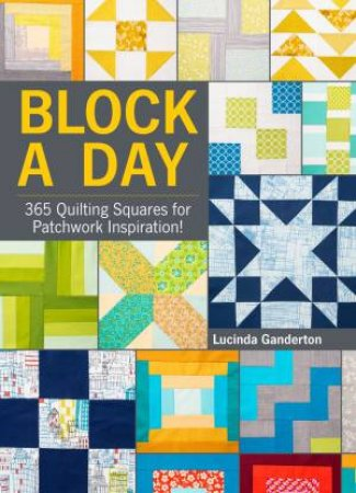 Block a Day by Lucinda Ganderton