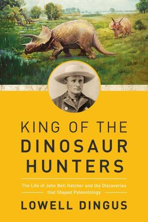 King of the Dinosaur Hunters