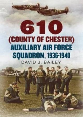 610 County of Chester Auxiliary Air Force Squadron, 1936-1940