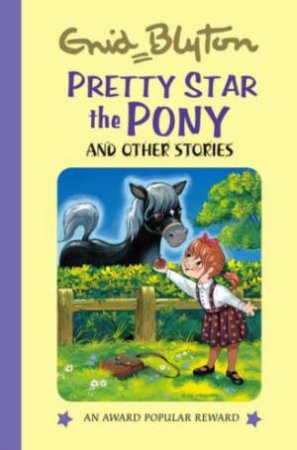 Pretty Star the Pony And Other Stories