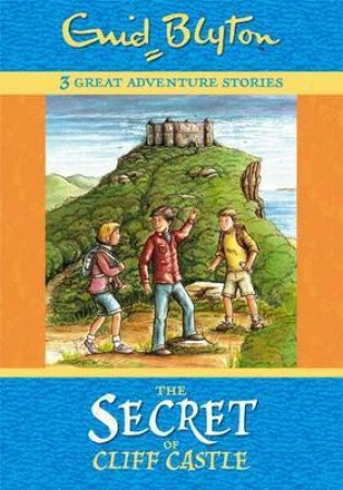 The Secret of Cliff Castle and Other Stories
