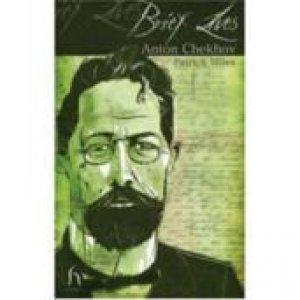 Anton Chekhov by Patrick Miles