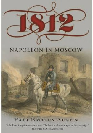 1812 Napoleon in Moscow