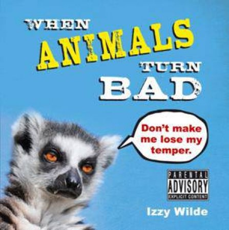 When Animals Turn Bad