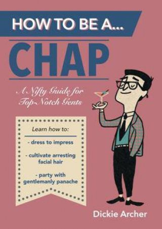 How to Be A--Chap