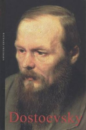 Dostoevsky by Richard Freeborn