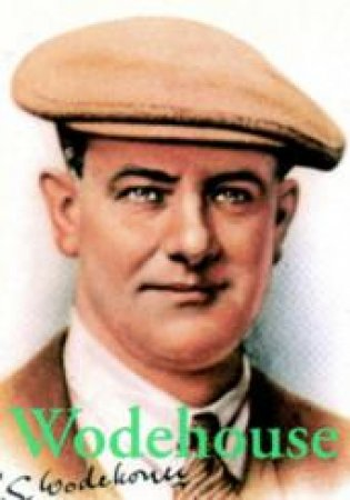 P G Wodehouse by Joseph Connolly