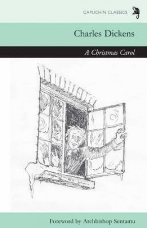 A Christmas Carol by Charles Dickens & John Sentamu