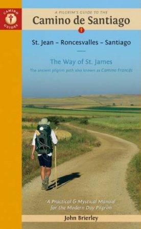A Pilgrim's Guide to the Camino De Santiago - Camino Francés 2019