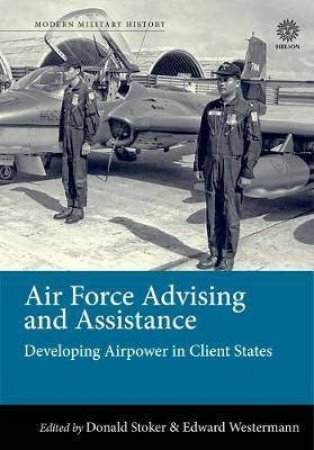 Air Force Advising and Assistance