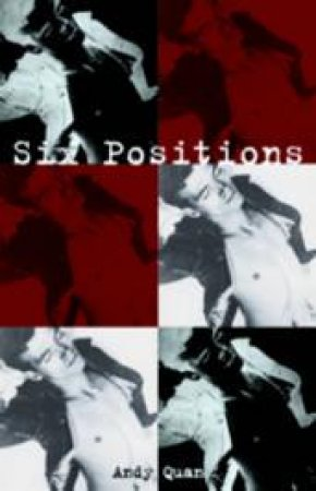 Six Positions by Andy Quan