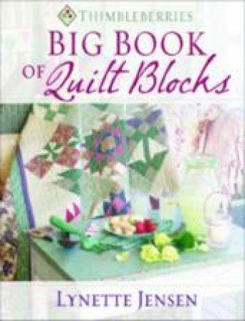 Big Book of Quilt Blocks by Lynette Jensen