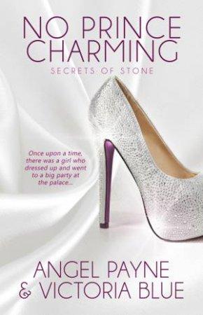 No Prince Charming by Angel Payne & Victoria Blue