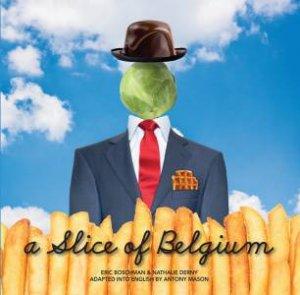 A Slice of Belgium