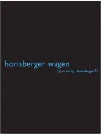 Horisberger Wagen by Heinz Wirz