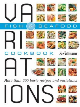 Variations Cookbook Fish & Seafood