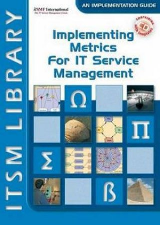 Implementing Metrics for IT Service Management by Van Haren Publishing