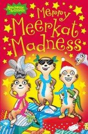 Merry Meerkat Madness (Awesome Animals) by Ian Whybrow